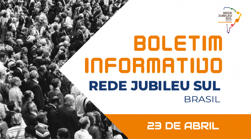 Boletim Informativo Rede Jubileu Sul Brasil